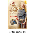 "Order ""Life, Death, and the Spaces Between"" Poster $6"